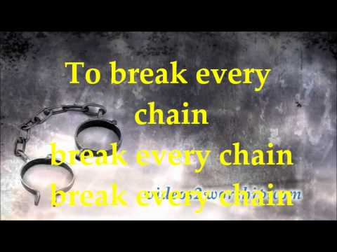 Break Every Chain - Tasha Cobbs - Lyrics