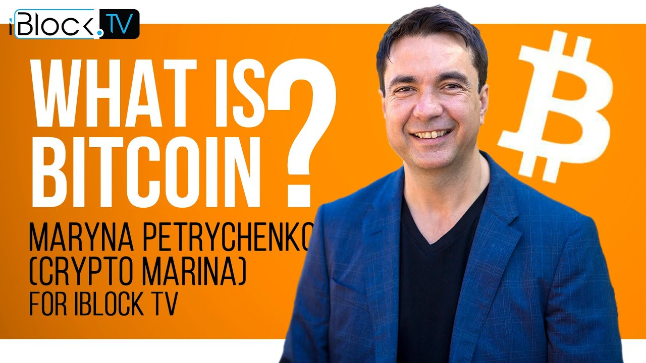WHAT IS BITCOIN | CRYPTO MARINA FOR IBLOCK TV