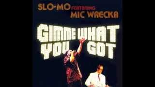 Slo-Mo & Mic Wrecka - County