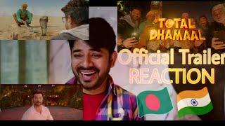 Total Dhamaal   REACTION  Ajay  Anil  Madhuri  Indra Kumar  Feb 22nd  2019