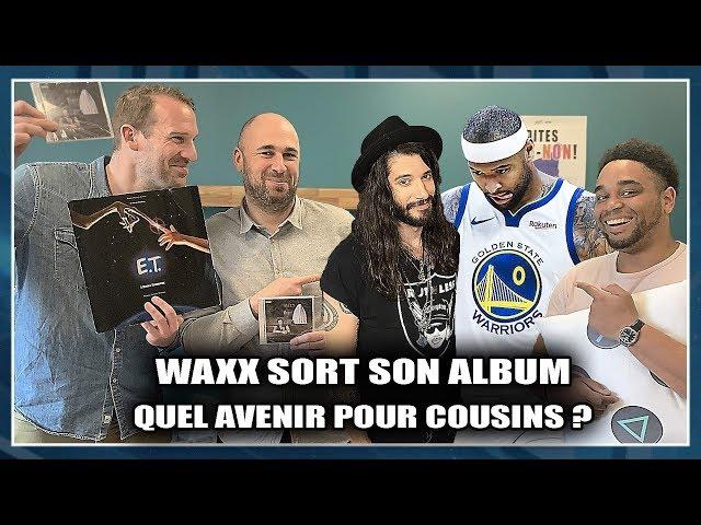 QUEL AVENIR POUR COUSINS + WAXX SORT UN ALBUM ! NBA First Day Show 78