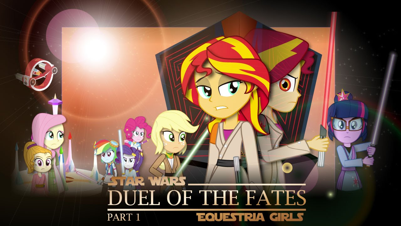 Duel Of The Fates Part 1 Mlp Equestria Girls X Star