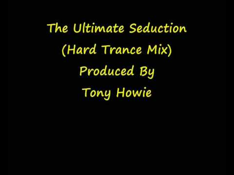The Ultimate Seduction (Hard Trance Mix)