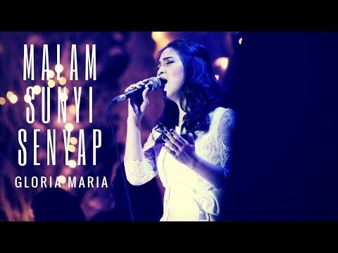 Malam Sunyi Senyap cover by Gloria Maria