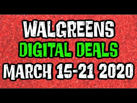 Walgreens Digital Coupons In Store Breakdowns March 15th-21st 2020
