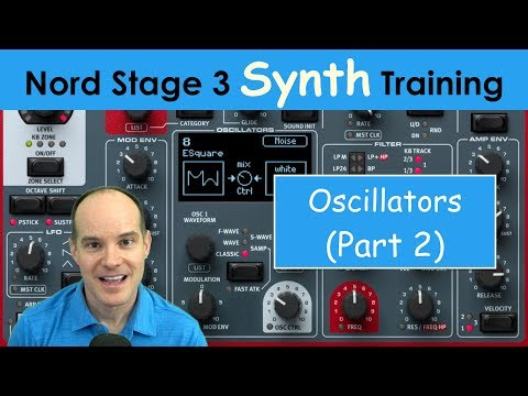 Learn the Nord Stage 3 Synth Engine (Part 2) | Tutorial / Training