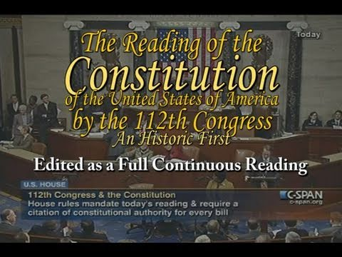Congress Reads the Constitution - Edited Continuous Full Reading - House of Representatives - Read
