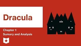 dracula by bram stoker chapter 1 summary analysis