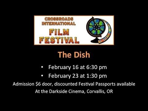 The Dish at Crossroads International Film Festival