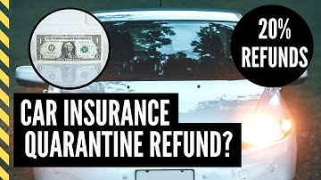 Car Insurance Refunds From Quarantine  | Is This A Real Thing? | Coronavirus | Covid-19