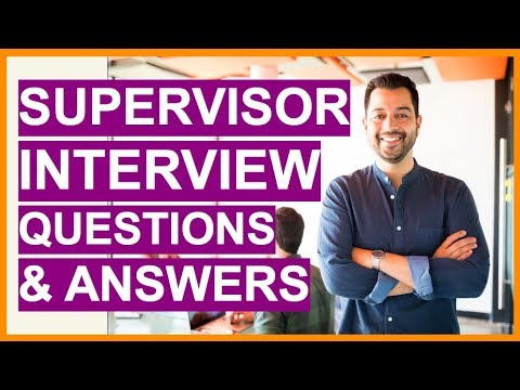 SUPERVISOR Interview Questions & Answers! How To PASS A ...