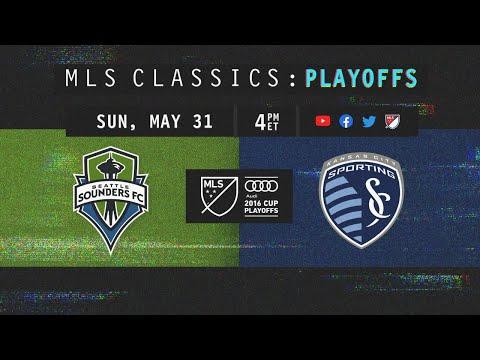 Late Drama! Seattle Sounders vs Sporting KC | 2016 MLS Classics