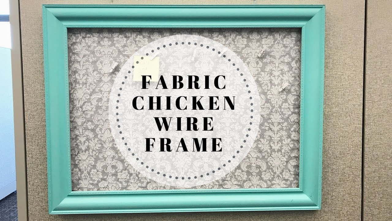 DIY: Fabric Chicken Wire Frame | kzvDIY - YouTube