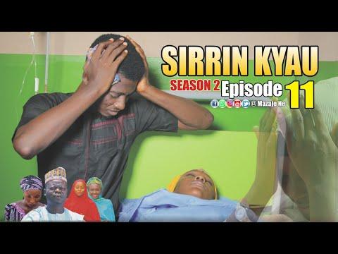 SIRRIN KYAU. (Season 2 | Episode 11) A True Life Love Story