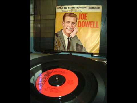 Joe Dowell----The One I Left For you