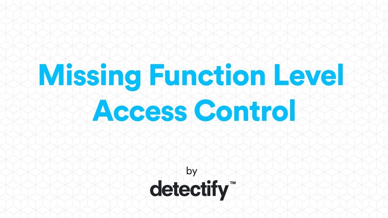 OWASP TOP 10: Missing Function Level Access Control