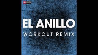 El Anillo (Workout Remix)