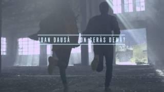 ON SERÀS DEMÀ? - Joan Dausà