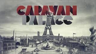 - Caravan Palace - Luis prud'homme
