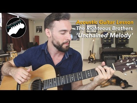 "How to Play The Righteous Brothers ""Unchained Melody""- Guitar Lesson"