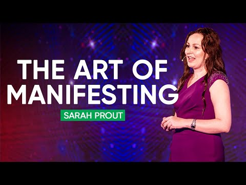 3 Secrets On The Art Of Manifesting | Sarah Prout