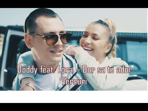 Doddy feat. Lora - Dor sa te ador | Versuri