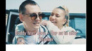Doddy feat. Lora - Dor sa te ador Versuri