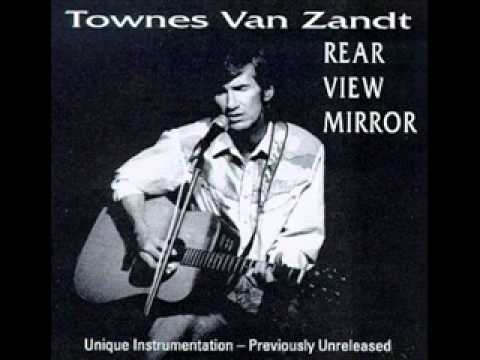Townes Van Zandt If I Needed You Live
