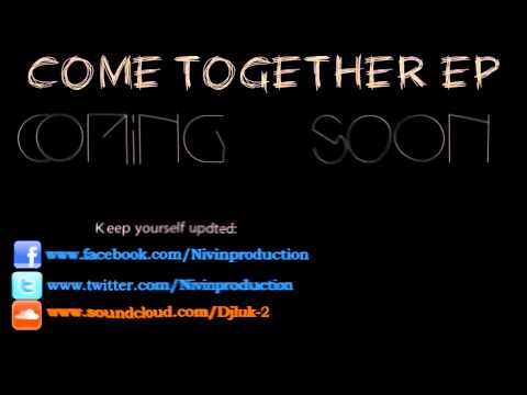 Nivin - Come together *PREVIEW* [Come together EP]