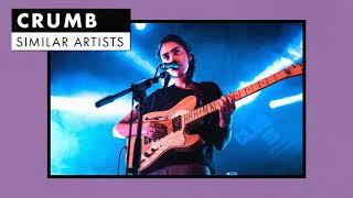 Music like Crumb | Similar Artists Playlist