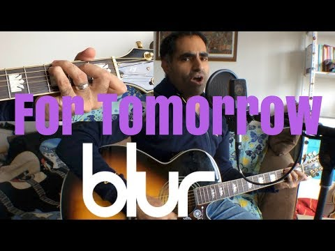 ♫ For Tomorrow Blur (Acoustic Cover) ♫ - learn guitar chords