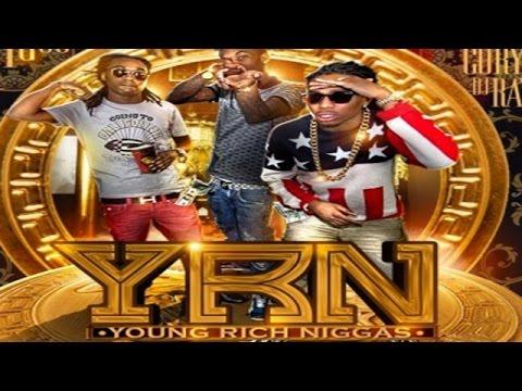 Migos - YRN (YRN: Young Rich Niggas)