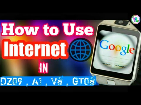 How To Use Internet In DZ09 Smartwatch | Use Internet In A1 , V8 , GT08 , DZ09 Smartwatch | You Look