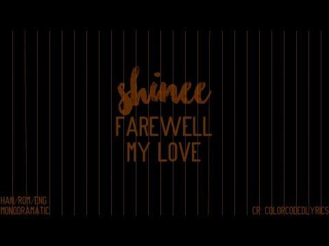 SHINee (샤이니) - Farewell My Love (이별의 길) (Han|Rom|Eng)
