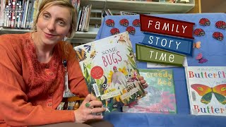 video thumbnail: Family Story Time - Bugs!