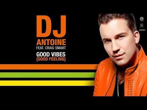 DJ Antoine - Good Vibes mp3 ke stažení