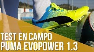 Puma evoEVOPOWER 1.3: Test en campo