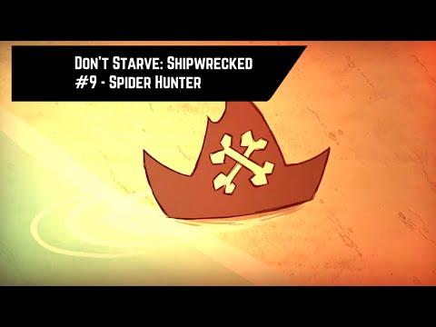 Don't Starve: Shipwrecked #9 - Spider Hunter