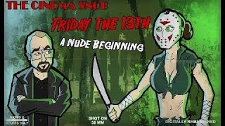 Friday the 13th: A Nude Beginning - The Cinema Snob
