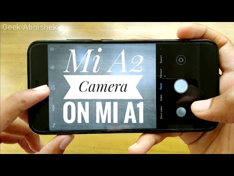 Install Mi A2 Camera on Mi A1 | Camera App Review with Amazing