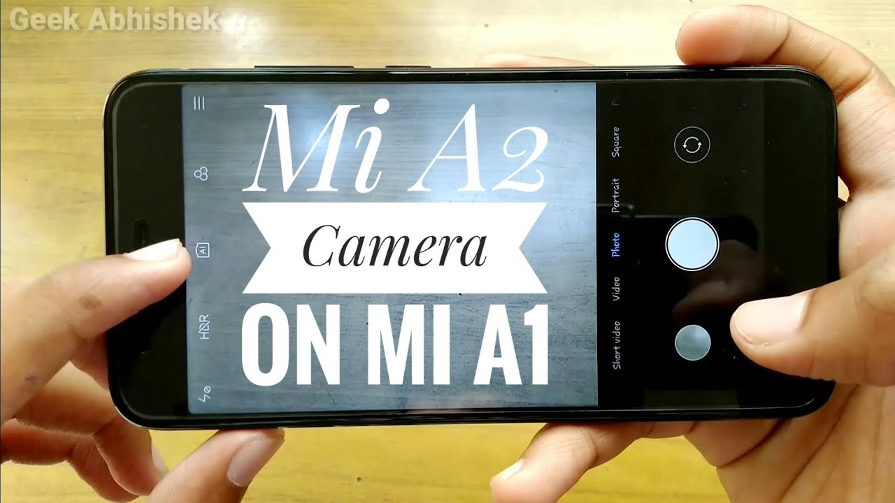 Install Mi A2 Camera on Mi A1 | Camera App Review with Amazing Feature!!!  [Root/TWRP]