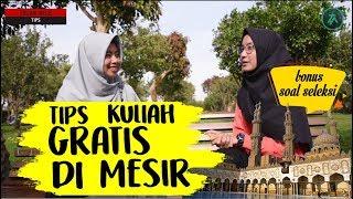TIPS KULIAH GRATIS DI MESIR (BONUS SOAL SELEKSI)