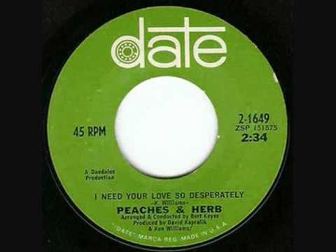 Peaches & Herb - I Need Your Love So Desperately