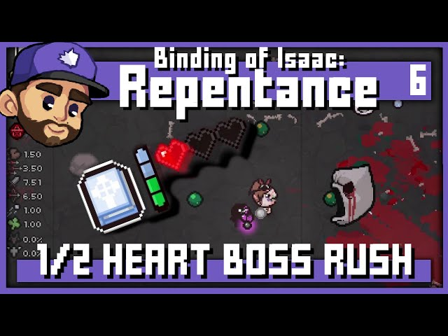 BOSS RUSH ON 1/2 HEART?!   The binding of Isaac: Repentance   Episode 6