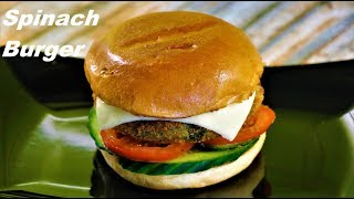 Spinach Burger (Indian Style) | By Neetu Suresh