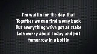 Tomorrow In The bottle-Timbaland ft Chad Kroeger Sebastian Lyrics