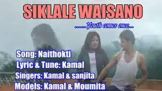 Naithokti    SIKLALE WAISANO - Youth Comes Once