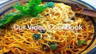 How To Make Spaghetti Puttanesca Recipe | Our Video Cookbook #124