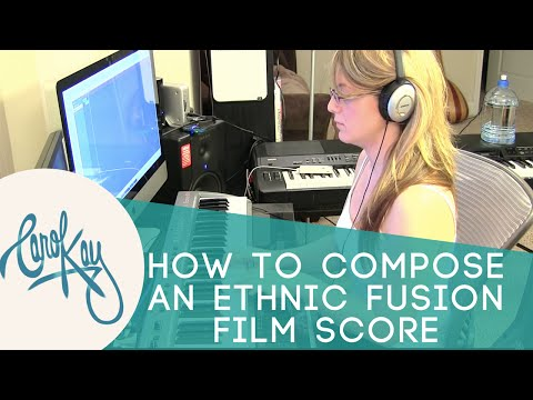COMPOSE MUSIC WITH ME!  - Ethnic Fusion Film Music by Carol Kay