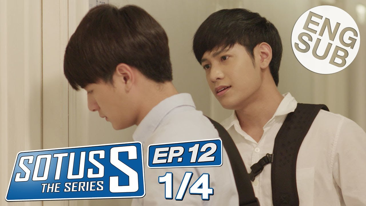 Eng Sub Sotus S The Series Ep 12 1 4 Youtube